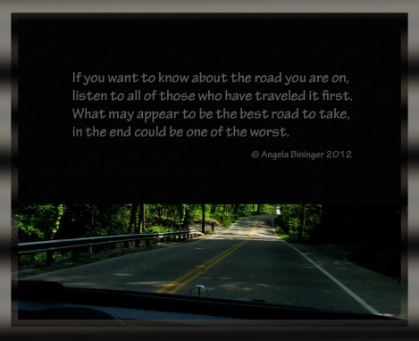 quote about roads we travel and being warned